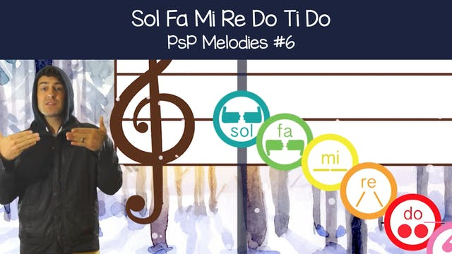 Sol Fa Mi Re Do Ti Do (PsP Melodies #6)