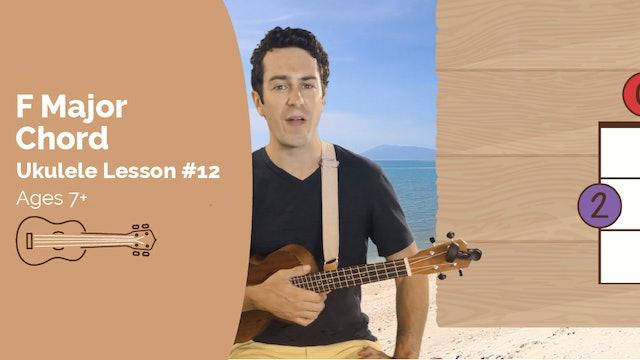 Ukulele Lesson #12 - F Major Chord