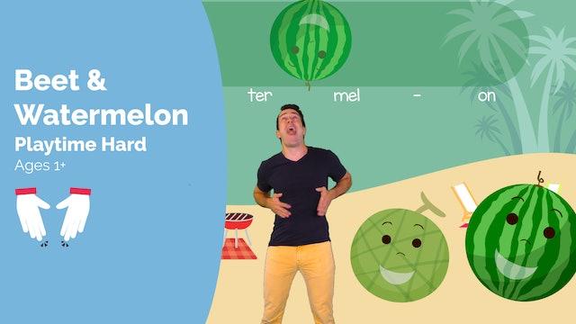 Beet & Watermelon (Playtime -- Medium)
