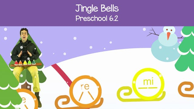 Jingle Bells (Preschool 6.2)