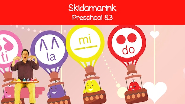Skidamarink (Preschool 8.3)