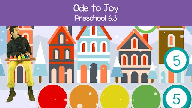 Ode to Joy (Preschool 6.3)
