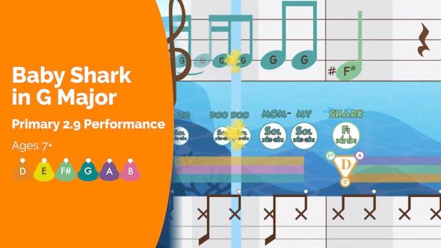2.9 - Performance - Baby Shark in G Major