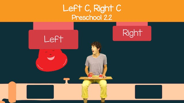 Left C, Right c (Preschool 2.2)
