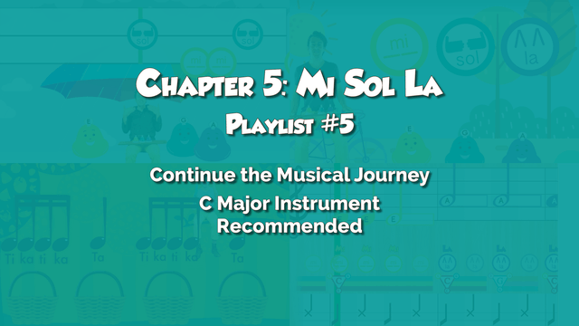 Chapter 5: Mi Sol La