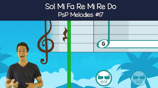 Sol Mi Fa Re Mi Re Do (PsP Melodies #17)