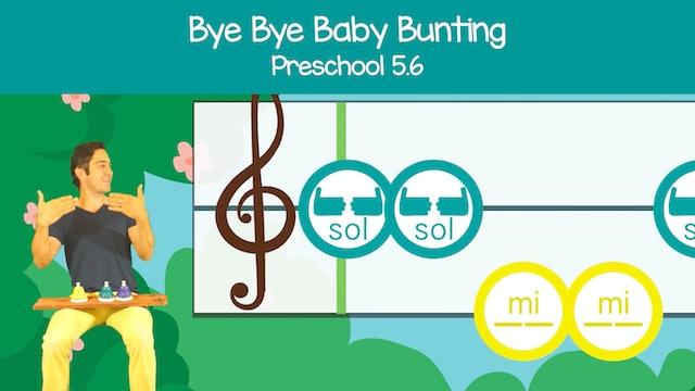 Baby Bunting (Preschool 5.6)