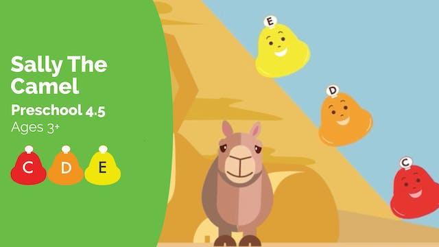 Sally the Camel (Preschool 4.5)