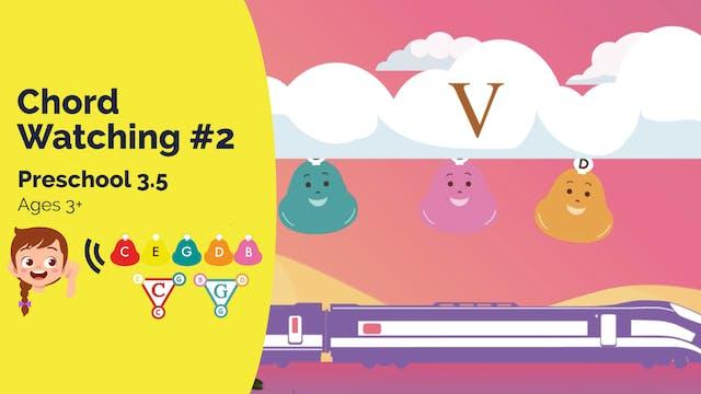Chord Watching II--I and V (Preschool...