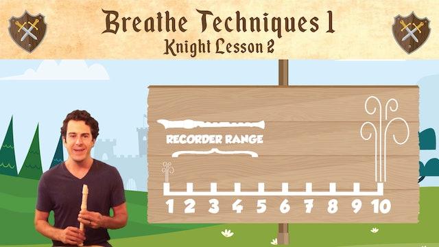 Breath Techniques (Knight -- Recorder Prodigies -- Lesson 2)