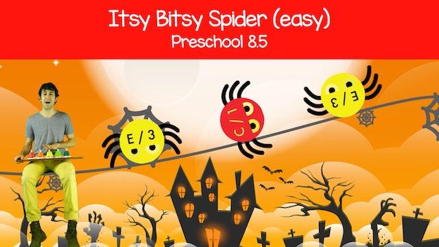 Itsy Bitsy Spider (Preschool Prodigies 8.5)