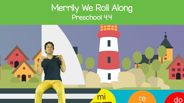 Merrily We Roll Along (Preschool 4.4)