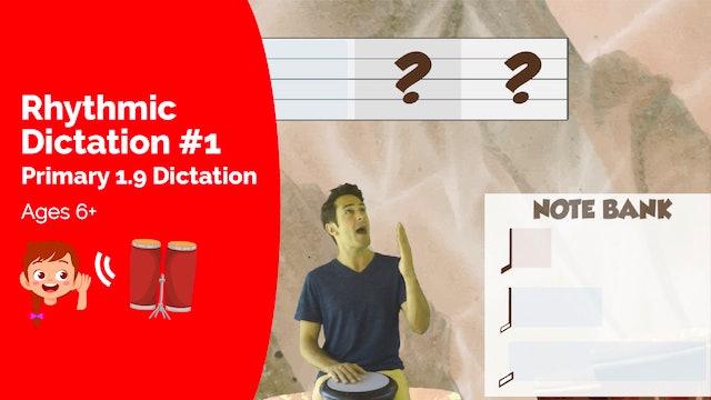 Rhythmic Dictation #1  (Assessment -- Primary 1.9.2)