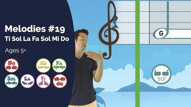 Sol Ti Fa La Sol Mi Do (PsP Melodies #19)