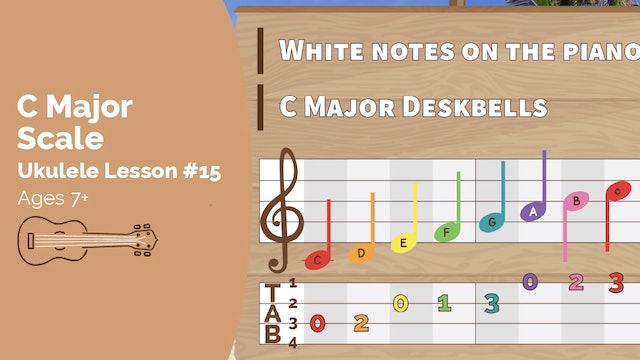 Ukulele Lesson #15 - C Major Scale
