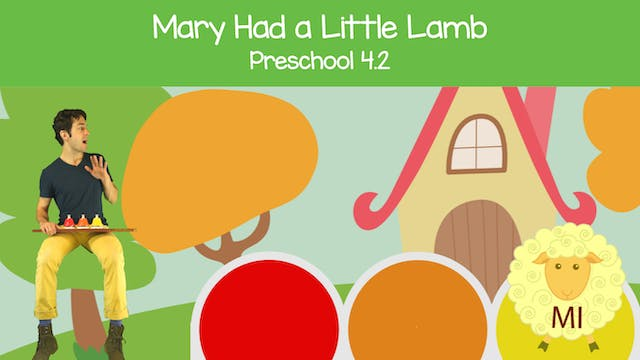 Mary Had a Little Lamb (Preschool 4.2)