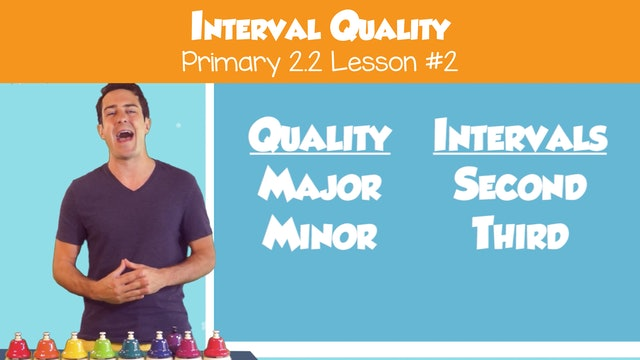 Interval Quality (Lesson Part II -- Primary 2.2.2)