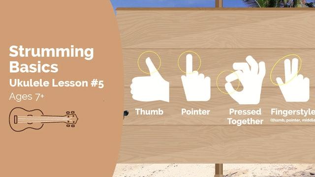 Ukulele Lesson #5 - Strumming Basics