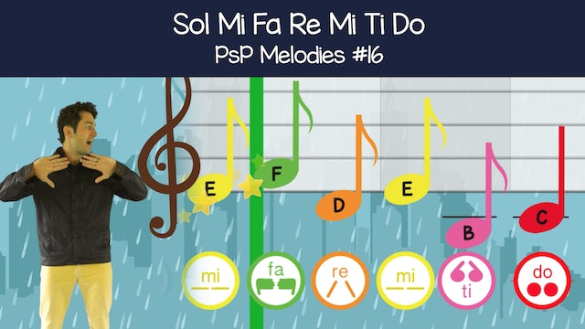 Sol Mi Fa Re Mi Ti Do (PsP Melodies #16)