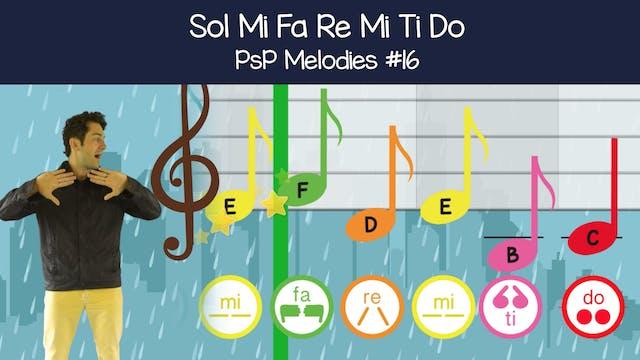 Sol Mi Fa Re Mi Ti Do (PsP Melodies #16)