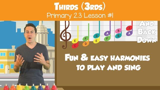 Thirds (Lesson Part I-- Primary 2.3.1)
