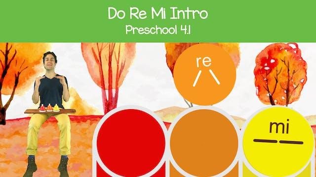 Do Re Mi Intro (Preschool 4.1)