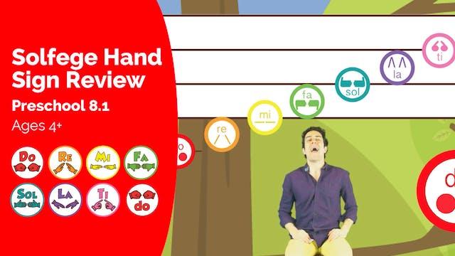 Solfege Hand Sign Review (Preschool 8.1)
