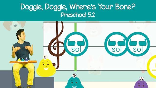 Doggie Doggie (Preschool 5.2)