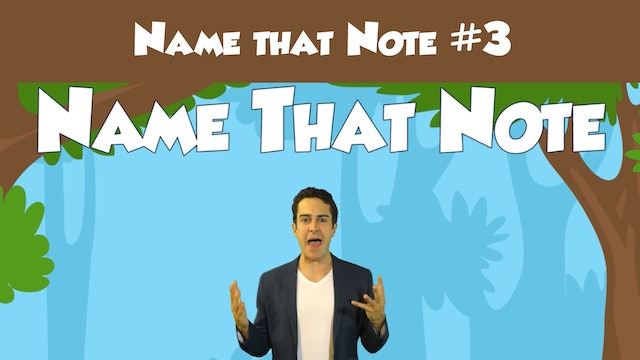 Name That Note #3