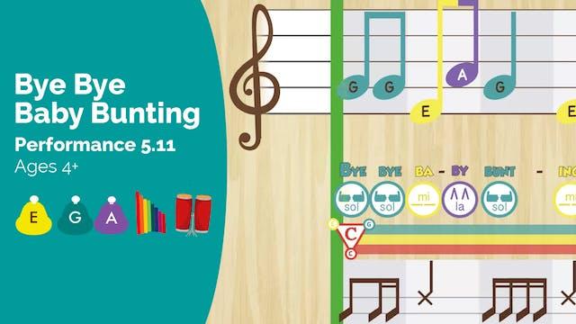 Baby Bunting -- Mi Sol La -- (Perform...