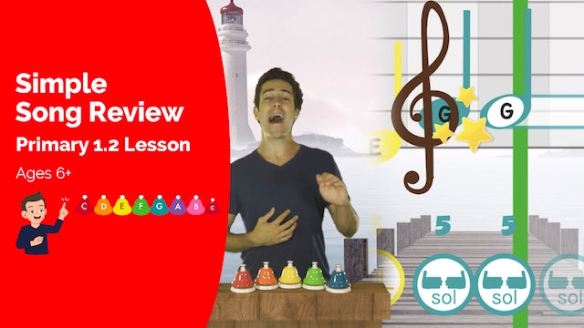 Simple Song Review (Song -- Primary 1.2.2)