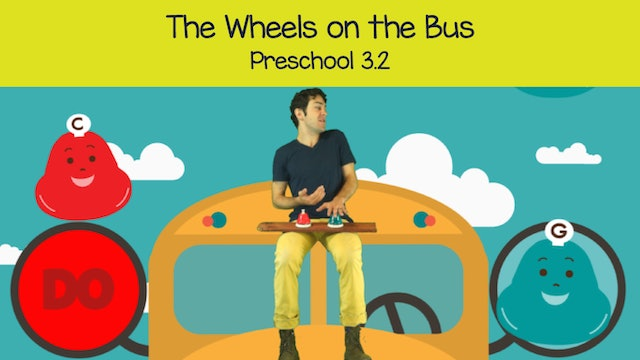 The Wheels On the Bus (Preschool 3.2)