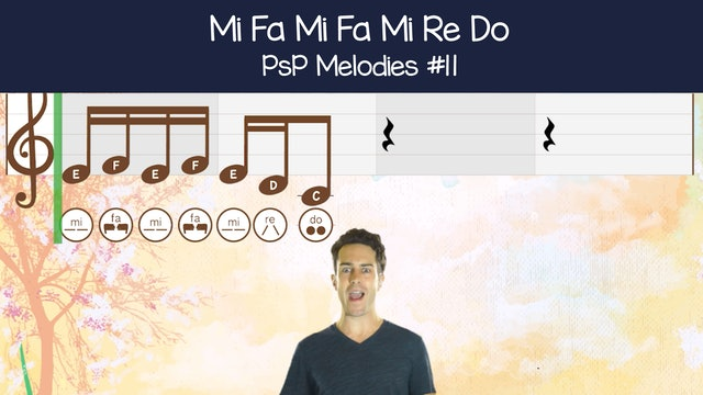 Mi Fa Mi Fa Mi Re Do (PsP Melodies #11)