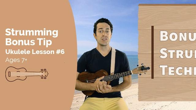Ukulele Lesson #6 - Strumming Bonus Tip