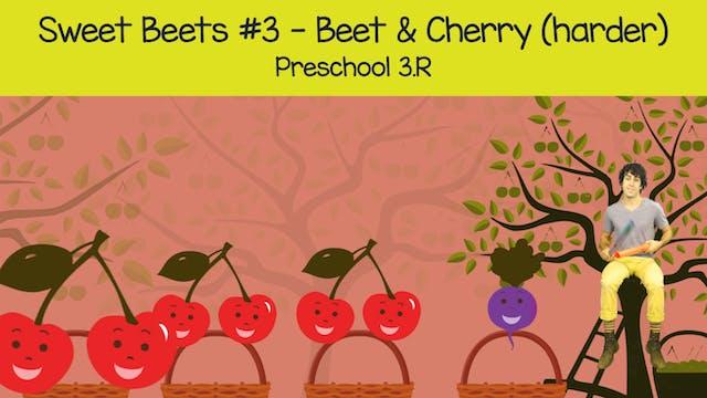Sweet Beets #3 -- Beet & Cherry Harde...