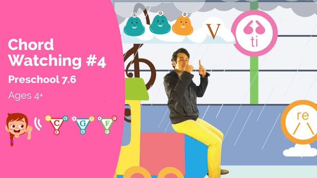 Chord Watching 4 - I IV V Chords (Preschool 7.6)
