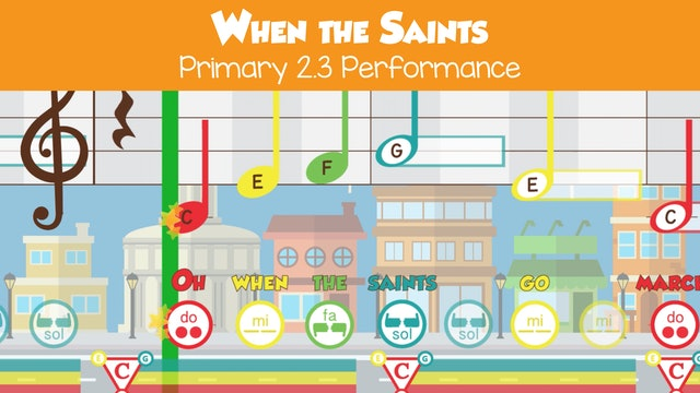 When the Saints (Performance -- Primary 2.3.4)