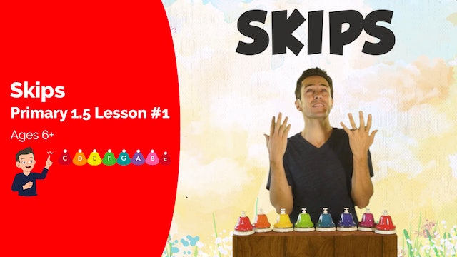 Musical Skips (Lesson Part I -- Primary 1.5.1)