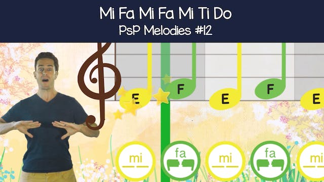 Mi Fa Mi Fa Mi Ti Do (PsP Melodies #12)