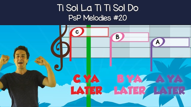 Ti Sol La Ti Ti Sol Do (PsP Melodies #20)