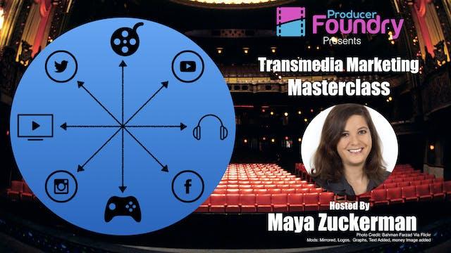 Masterclass: Transmedia Marketing and Monetization