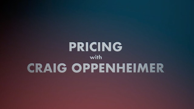 Pricing with Craig Oppenheimer