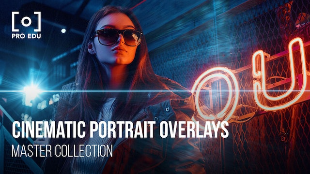 Master Collection | Cinematic Portrait Overlays
