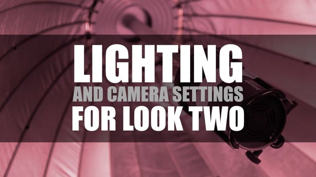 Beauty Lighting and Camera Settings Look 2
