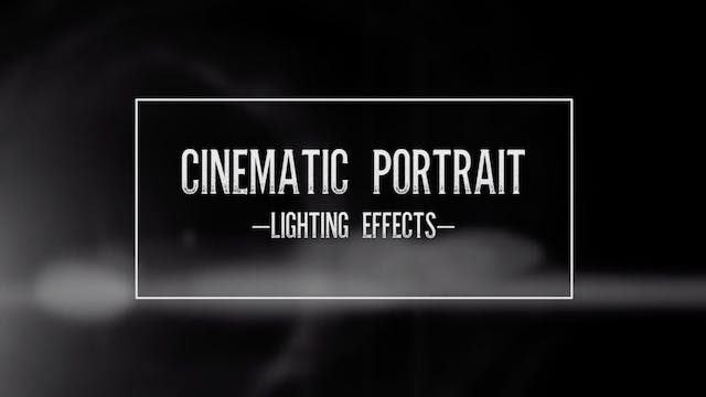 Cinematic Portrait-Lighting Effects