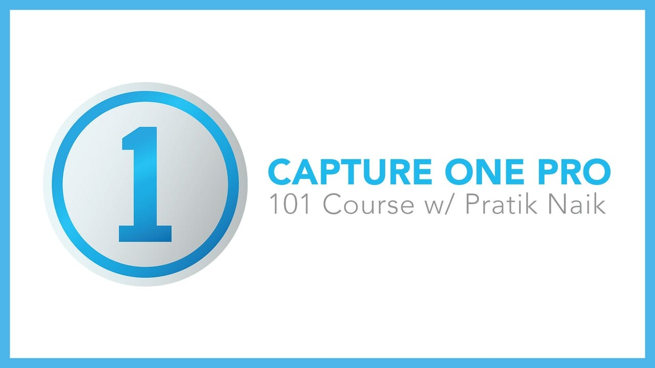 Introduction To Capture One Pro