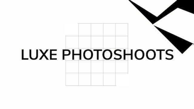 Luxe Photoshoots - Introduction