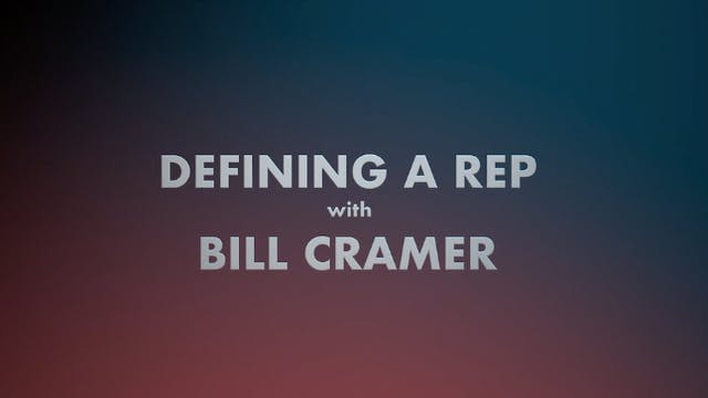 Defining a Rep with Bill Cramer