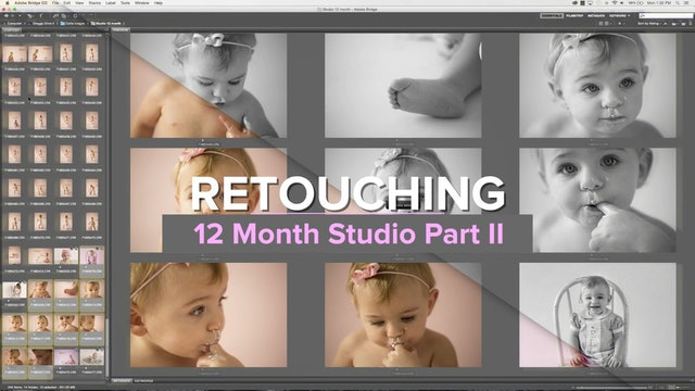 12 Month Studio Retouching Part II