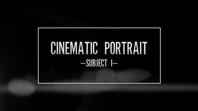 Cinematic Portrait-Subject I